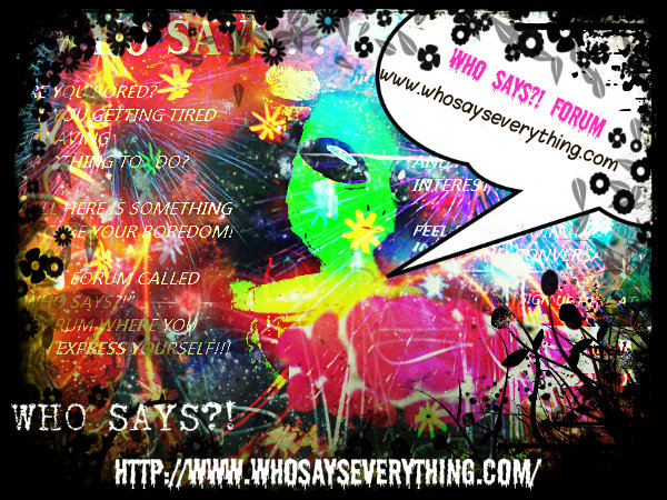 *NEW!* WHO SAYS?! BANNERS! 222531_3639411985834_832852124_n-1-1