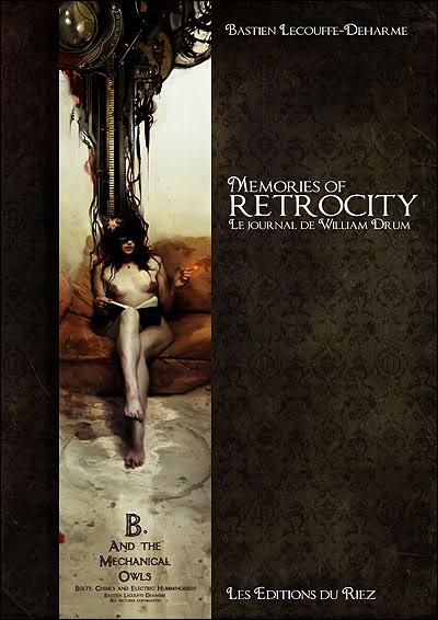 Memories of Retrocity, Le journal de William Drum 9782918719144