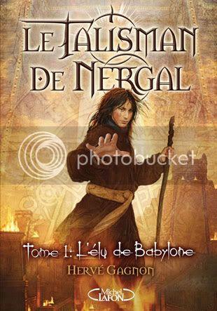 Le talisman de Nergal, Tome 1 : L'Élu de Babylone Nergal_T1