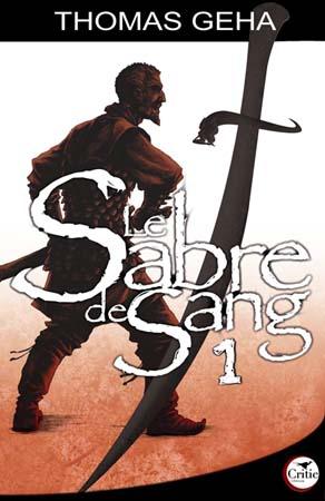 Le Sabre de Sang, Tome 1 Sabre_1_site_bloc