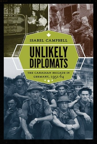 """Unlikely Diplomats""a new book on the  27 Cdn Inf Bde BAOR,  34dd767a-3ca1-4ed5-b4b4-3c0e6d10f2f0"
