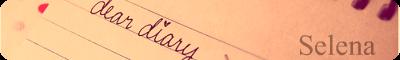 Selena's Diary.