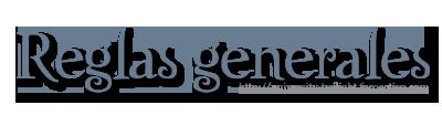 #Reglas generales 1-37