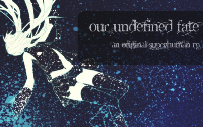 Our Undefined Fate 1a