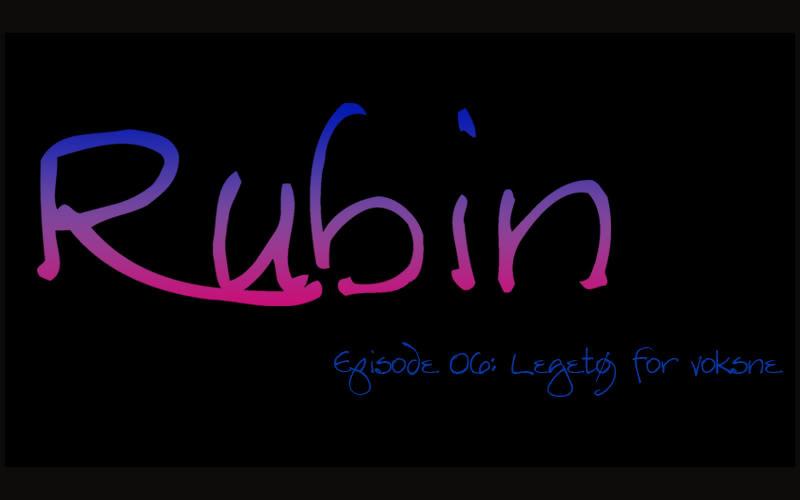 Rubin: Episode 06 - Legetøj for voksne Ep06title