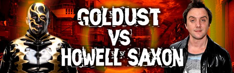 RPW Showtime: Episode 1 Goldust%20vs%20Howell%20Saxon2