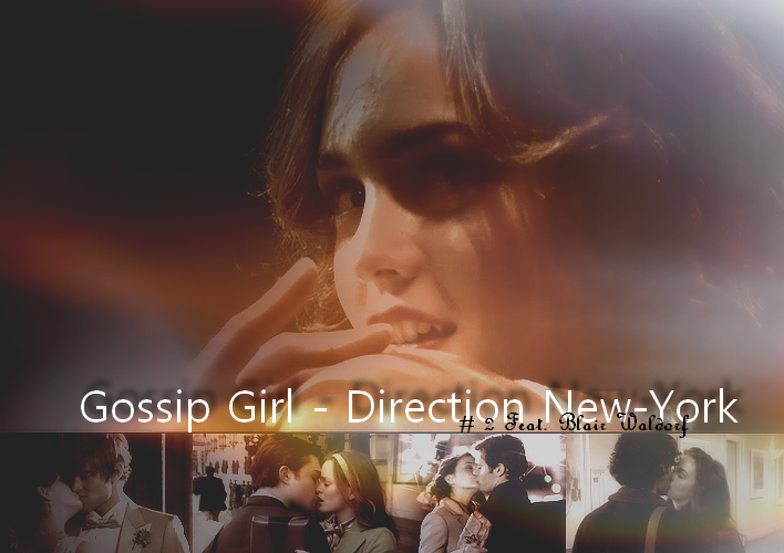 Gossip Girl - Direction New York