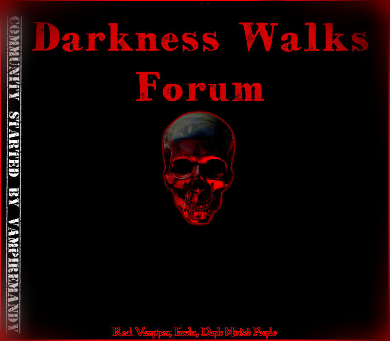 Darkness Walks Forum