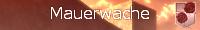 Mauerwache