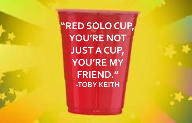 One after another and another:  - Page 3 Post-Red-Solo-Cup-Toby-Keith