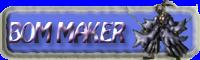 Bom Maker
