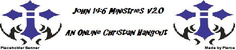 John 14:6 Ministries v2.0 - An online Christian hangout