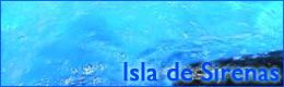 Isla de Sirenas
