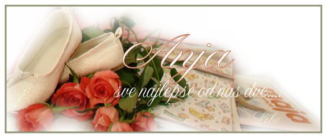 Anja sve najlepse ! Anja