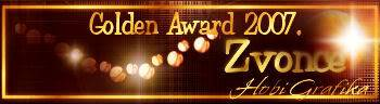 Golden Award 2007. GoldenAwardZvonce2007