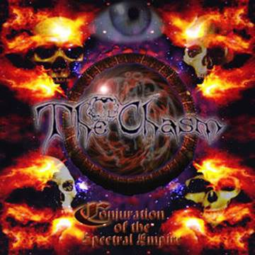 The Chasm (Mex) - Conjuration Of The Spectral Empire [2002] COTSE