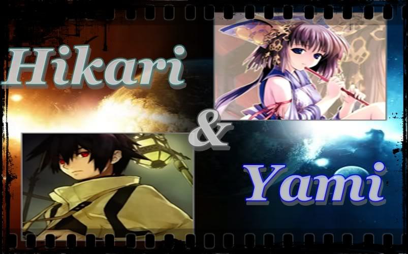 Hikari & Yami
