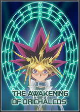 Free forum : Advance-League - Portal Roleplay-Duel---The-Awakening-Of-Orichalcos