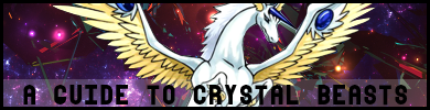 A Guide To Crystal Beasts. Aguide
