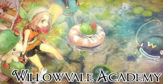 Willowvale Academy: a Pokemon RP Iaza13844970883600