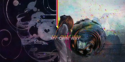 soy el nuevo :v MYOWNWAY