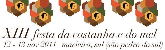 Festa da Castanha e do Mel na serra de São Macário Festadacastanha