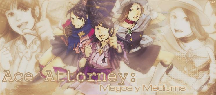 Ace Attorney: Magos y Mediums