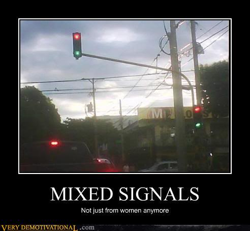 The Demotivational Picture Thread Demotivational-posters-mixed-signals