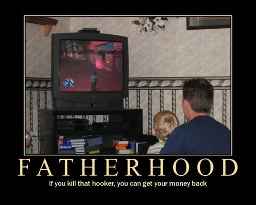 The Demotivational Picture Thread Fatherhood