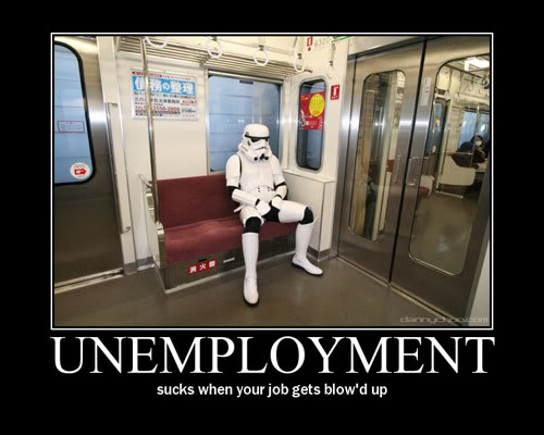 The Demotivational Picture Thread Unemployment