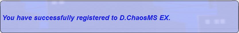 D.ChaosMS EX installation guide Registerdone