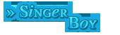 » Singer Boy