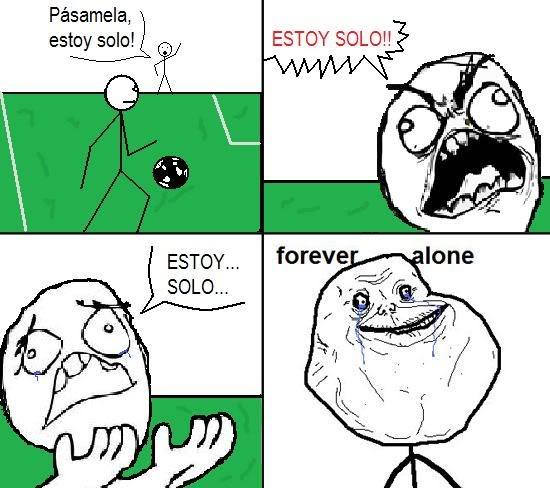 conoceis el juego de navegador soccerstar? CC_116508_forever_alone_cuando_juegas_un_partido_de_futbol