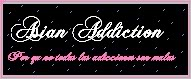 Afiliaciones + AsianAddiction