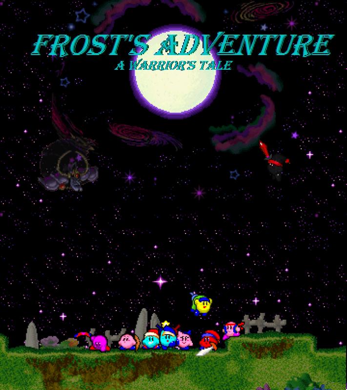 Frost's Adventure: A Warrior's Tale. FrostsAdventureCast