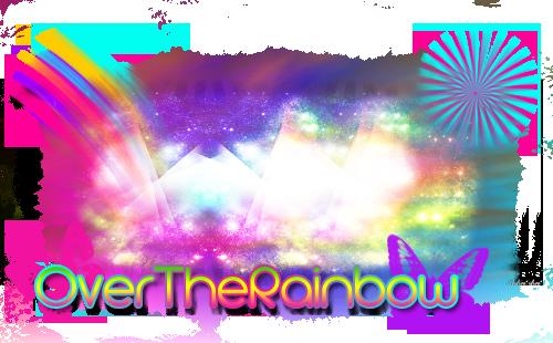 OverTheRainbow♥By:♕ WillyWonka. Rainbow1