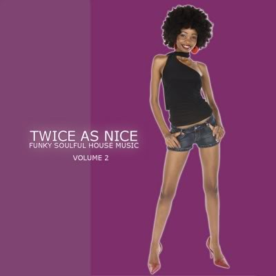 Twice As Nice 2 Funky Soulful House Music (2011) Uqdhd16