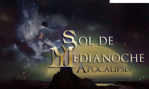 • Sol de Medianoche: Apocalipsis 47