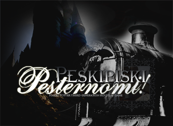 ¡Peskipiski Pesternomi! {+18} { Harry Potter, New Generation RPG } { ¡FORO NUEVO! } { Normal } Anuncio-2