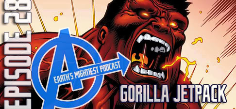 OT: Earth's Mightiest Podcast EmpEp0028