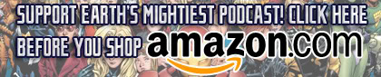 OT: Earth's Mightiest Podcast - Page 5 Amazonbanner