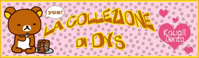 I Bentini di Dys [Due nuovi bentini!] Collezione