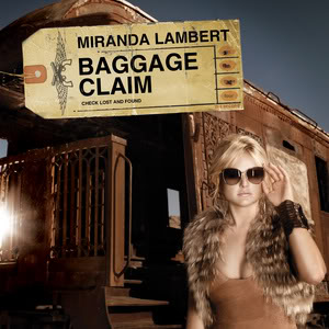 Miranda Lambert  MirandaLambert-BaggageClaim_571609