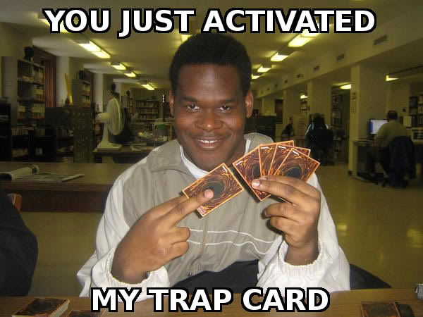 Photo Gallery of Absolute Randomness - Page 10 Trap_card