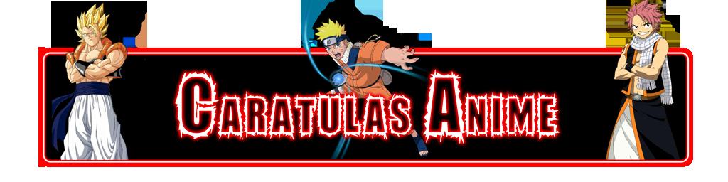 Anime Caratulas