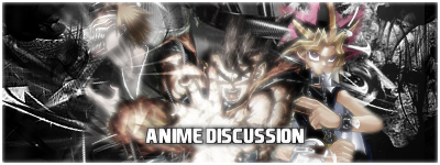 Anime Discussion
