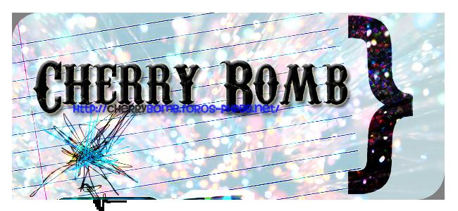 Cherry Bomb {Elite} NUEVO FORO! F1a5ff37