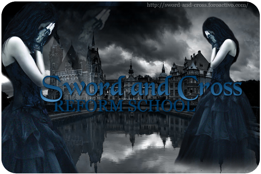 Sword & Cross Reform School