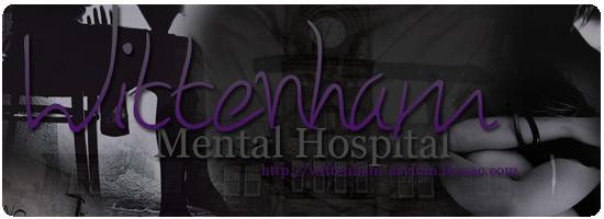 Wittenham Mental Hospital {+18} | Confirmación | Personajes Cannon Disponibles! WTM