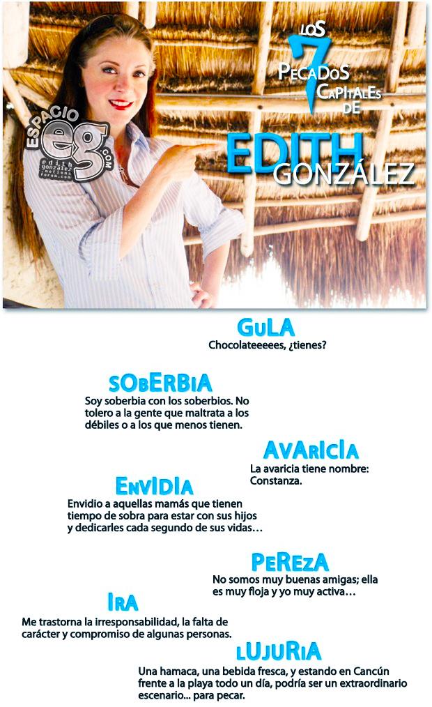 2010-05-14. [ SCAN ] Los 7 pecados capitales de Edith González Pecados